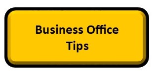 Business Office Tips
