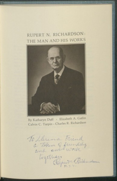 Rupert N. Richardson- The Man and His Works 1971.