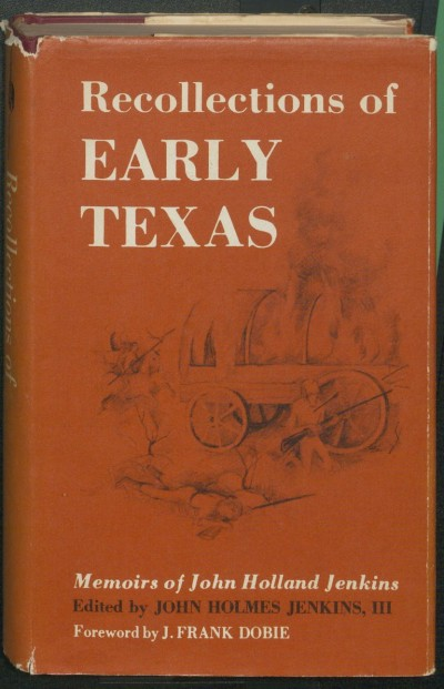 Recollections of Early Texas 1958.
