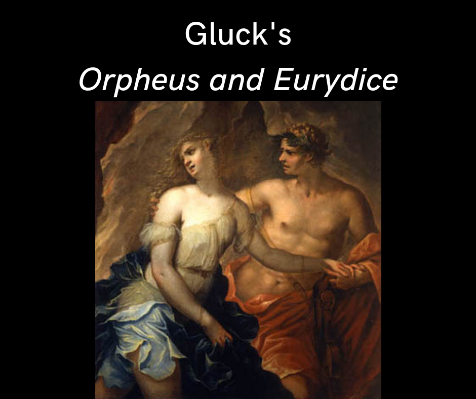 Gluck's Orpheus and Eurydice
