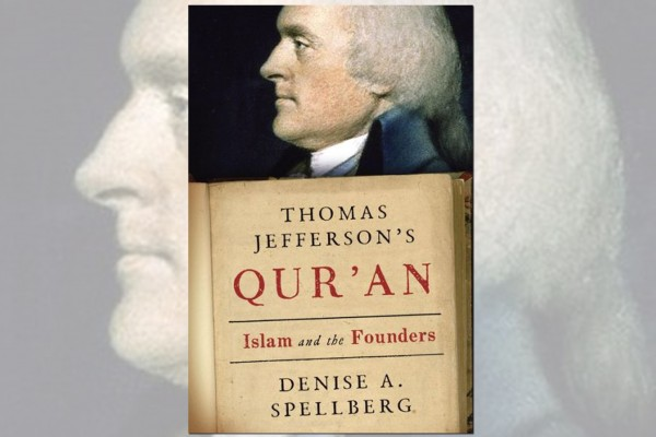 Thomas Jefferson's Qu'ran: Islam and the Founders